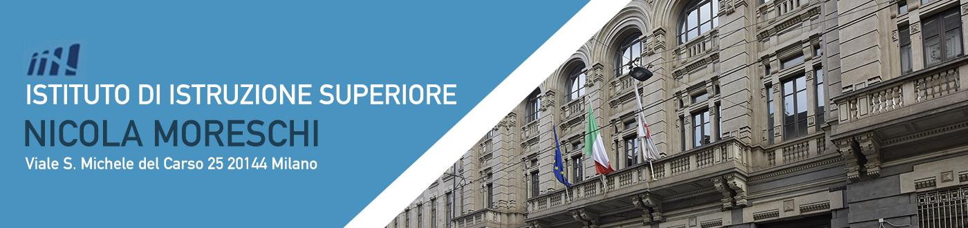Istituto di Istruzione Superiore Nicola Moreschi – Milano